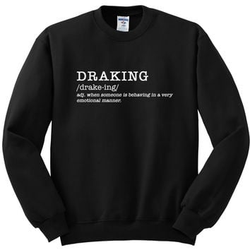 "Drake ""Draking"" Definition Crewneck Sweatshirt"
