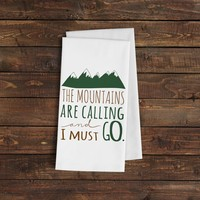 The Mountains are Calling & I Must Go Kitchen Towel - Lodge Cabin Decor