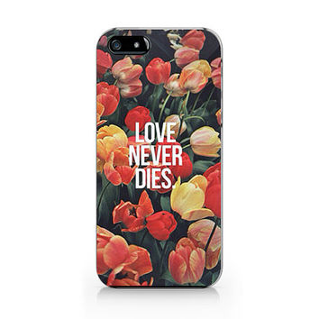 Q-031 Love never dies  Iphone4/4s, iphone5/5s/5c, ip6, samsung s3/s4/s5/note3 case
