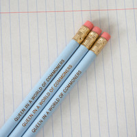 Queen in a world of commoners. three 3 baby blue engraved pencils for your royal highness.
