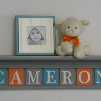 "Teal, Gray and Orange Shelves Customized for CAMERON - 30"" Grey Shelf 7 Nameplates Personalized Baby Nursery Wall Decor, Unique Shower Gift"