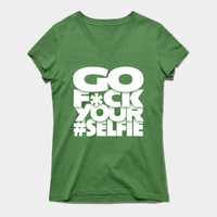 Go Fck Your Selfie by kernitworks