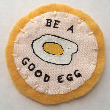 Be a Good Egg // Patch