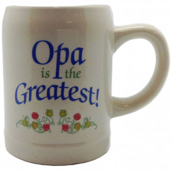 """Gift for Opa German Coffee Cup: """"Opa is the Greatest"""""""