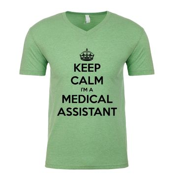 Keep Calm I'm A Medical Assistant Men's V Neck