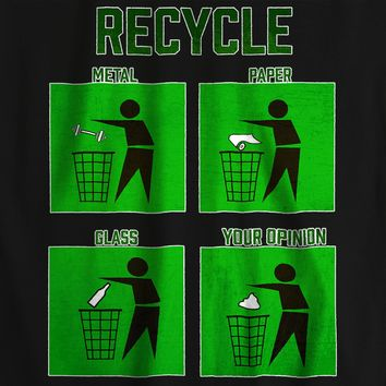 Recycle Offensive Funny T-shirt