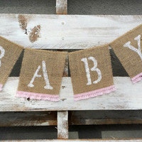 Baby Burlap Banner, Shabby Chic Baby Shower Decor, Gender Reveal Banner, Baby Photo Prop, Maternity Photo Prop,
