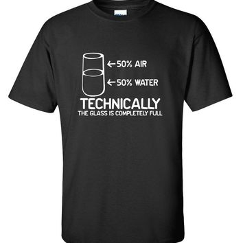 Technically The Glass Is Completely Science Sarcasm Funny Cool Humor T Shirt L Black