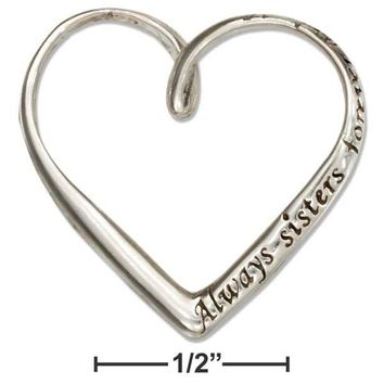 "Sterling Silver ""always Sisters Forever Friends"" Open Twist Heart Pendant"
