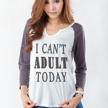 Adult today T Shirt Cute Teen Shirts Funny Christmas Gifts Idea Fashion Blogger Teenagers Teens Girl Girlfriend Gift