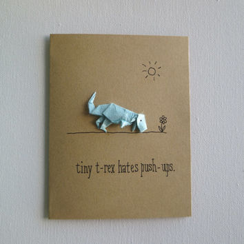 tiny t-rex hates push-ups, funny card, friend card, t-rex card, thinking of you, dinosaur card, funny greeting card any occasion card