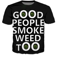 Good People Smoke Weed Too