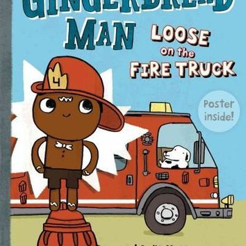 The Gingerbread Man Loose on the Fire Truck (Gingerbread Man Loose)