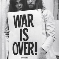 John Lennon & Yoko Ono War Is Over