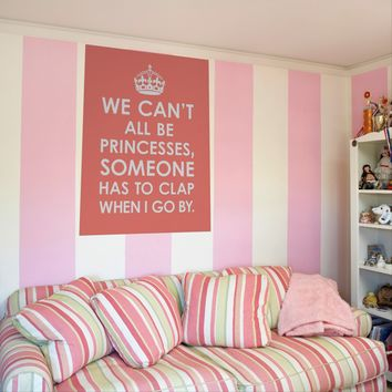 Funny Coral Pink We Can't All Be Princesses Poster from Zazzle.com