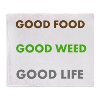 GOOD LIFE Throw Blanket> GOOD FOOD GOOD WEED GOOD LIFE> 420 Gear Stop