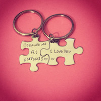 Because we fit perfectly i love you, Couples Keychains, Couples Gift