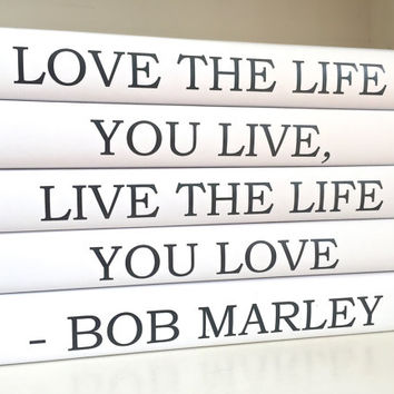 Custom Quote Books - Decorative books with Quote - Bob Marley Quote - Personalized Books with Quote - Housewarming Gift - Birthday Book