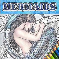 Mermaids - Calm Ocean Adult Coloring Book