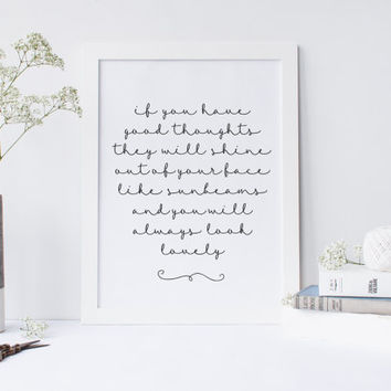 Roald Dahl Quote, If You Have Good Thoughts You will always look lovely, PRINTABLE art, Black and White hand lettered Quote by Roald Dahl