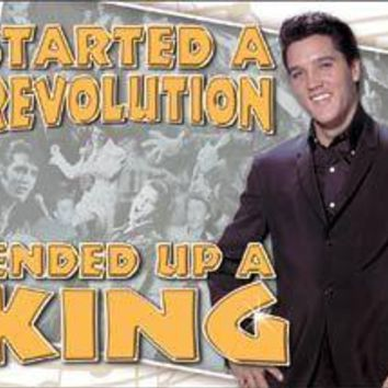 Tin Sign -Elvis -Ended Up King