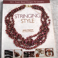 Stringing Style by Jamie Hogsett Paperback Beading and Jewelry Book