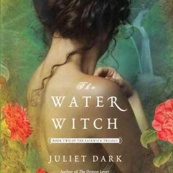 The Water Witch (Fairwick Trilogy)