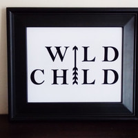 Wild Child Typography Print. Black And White Arrow Art Print.