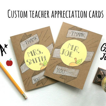 Custom Teacher Appreciation Cards- Add your child's favorite teacher's name to the card!