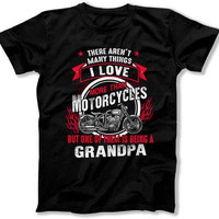 Funny Grandpa Shirt Motorcycle Gift For Grandpa T Shirt Fathers Day Present Motorcycle Lover Grandfather Gift I Love Being A Grandpa TEP-325