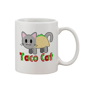 Cute Taco Cat Design Text Printed 11oz Coffee Mug by TooLoud