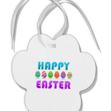 Happy Easter Decorated Eggs Paw Print Shaped Ornament