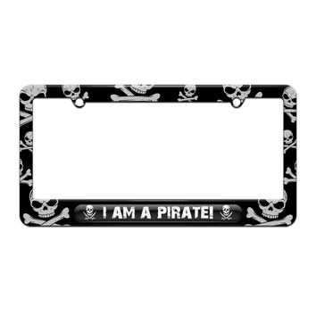 I Am A Pirate - License Plate Tag Frame - Skull and Crossbones Design