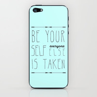 Be Yourself iPhone & iPod Skin by Sandra Arduini | Society6