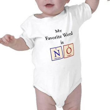 Favorite word is NO - Chemistry Geek Baby Onesuit Tshirts from Zazzle.com