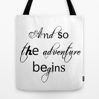 And So The Adventure Begins Tote Bag by White Print Design