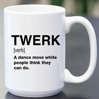 Twerk Definition Coffee Mug