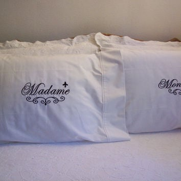 Madame and Monsieur Embroidered Pillow Cases