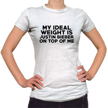 My Ideal Weight Is Justin Bieber On Top Of Me Shirt