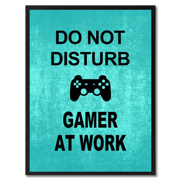 Don't Disturb Gamer Funny Sign Aqua Print on Canvas Picture Frames Home Decor Wall Art Gifts 91801