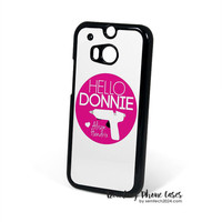 Hello Donnie Orphan Black  HTC One M8 Case Cover for M9 M8 One X Case