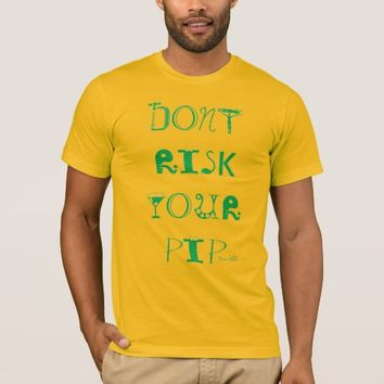 DONT RISK YOUR PIP 4X. TSHIRT HAVIC ACD