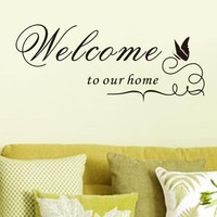 Wall Stickers Removable Vinyl Decal Welcome to our home