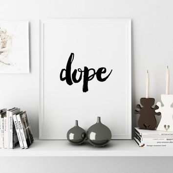 Bedroom Wall Poster Home Art Fashion Quote Funny Wall Art Girl Room Decor Fashion DOPE Typography Quotes Fun Print Office Decor Printable