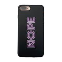 NOPE Case for iPhone 8 Plus / 7 Plus