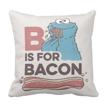 Cookie MonsterB is for Bacon Throw Pillow