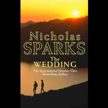 The Wedding by Nicholas Sparks (Paperback)