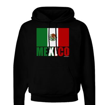 Mexican Flag - Mexico Text Dark Hoodie Sweatshirt by TooLoud