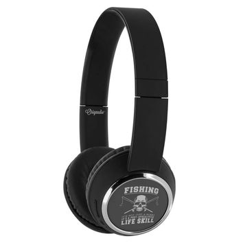 Fishing Not A Hobby A Post-Apocalyptic Life Skill Wireless Bluetooth Headphones Beebop