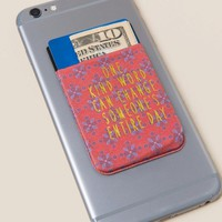 One Kind Word..Phone Pocket